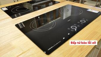 Bếp từ đang sử dụng thì báolỗi E0 trên màn hình